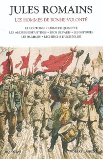Les hommes de bonne volonté   Volume 1 - JulesRomains