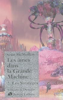 Les âmes dans la Grande Machine - SeanMcMullen