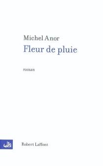 Fleur de pluie - MichelAnor