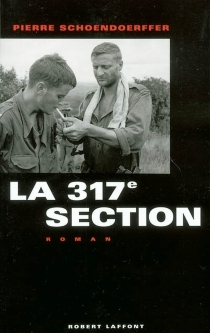 La 317e section - Pierre Schoendoerffer