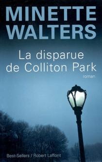 La disparue de Colliton Park - MinetteWalters