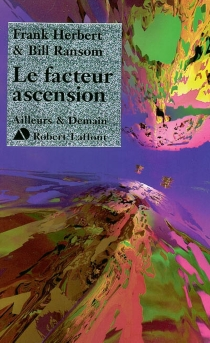 Le facteur ascension - Frank Herbert
