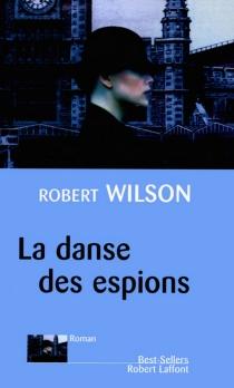 La danse des espions - RobertWilson