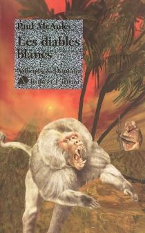 Les diables blancs - Paul J.McAuley