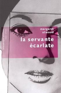 La servante écarlate - MargaretAtwood