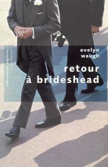 Retour à Brideshead - EvelynWaugh