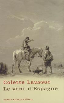 Le vent d'Espagne - ColetteLaussac