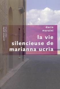La vie silencieuse de Marianna Ucria - DaciaMaraini