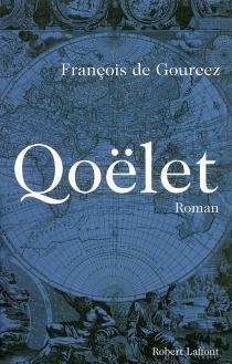 Qoëlet - François deGourcez