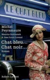 Chat bleu... Chat noir... - MichelPeyramaure