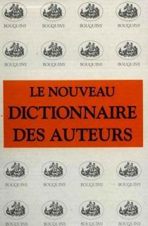 Le nouveau dictionnaire des auteurs de tous les temps et de tous les pays - ValentinoBompiani