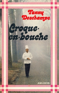 Croque-en-bouche - Fanny Deschamps