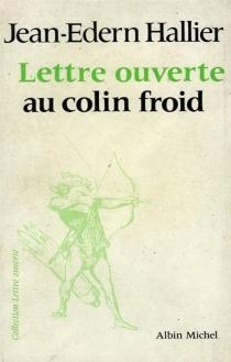 Lettre ouverte au colin froid - Jean-EdernHallier