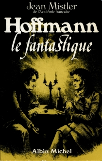 Hoffman le fantastique - JeanMistler