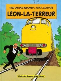 Léon-la-Terreur - Theo van denBoogaard