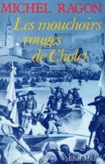 Les Mouchoirs rouges de Cholet - MichelRagon