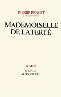 Mademoiselle de La Ferté - PierreBenoit