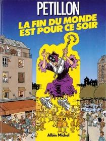 La Fin du monde est pour ce soir - RenéPétillon