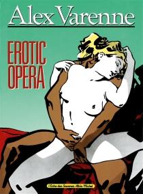 Erotic opéra - AlexVarenne