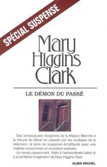 Le démon du passé - Mary HigginsClark
