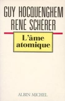 L'Ame atomique - GuyHocquenghem