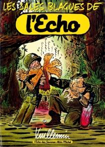 Les sales blagues de l'Echo - Vuillemin