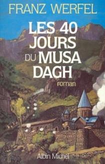 Les 40 jours du Musa Dagh - FranzWerfel