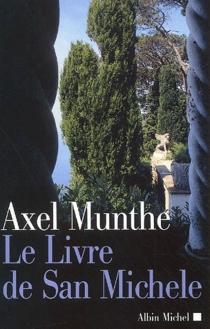 Le livre de San Michele - Axel Martin FredrikMunthe