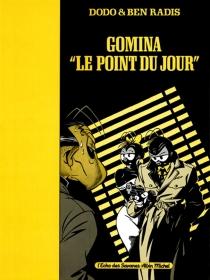 Gomina, le point du jour - Ben Radis
