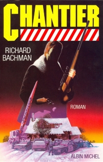 Chantier - Richard Bachman