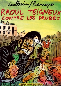Raoul Teigneux contre les Druzes - JackieBerroyer