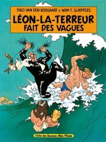 Léon la terreur fait des vagues - Theo van denBoogaard