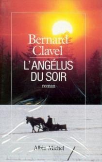 L'Angélus du soir - BernardClavel