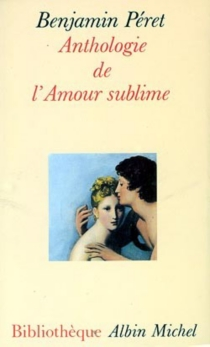 Anthologie de l'amour sublime -