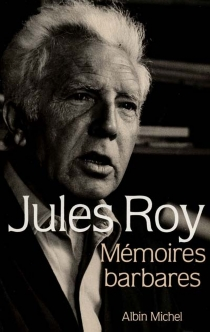 Mémoires barbares - JulesRoy
