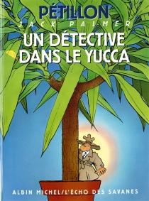 Les aventures de Jack Palmer - RenéPétillon