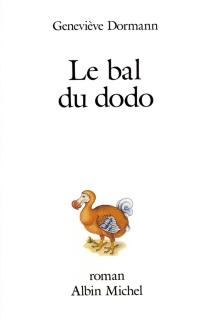 Le bal du dodo - GenevièveDormann