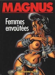 Femmes envoûtées - Magnus