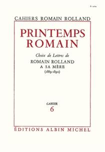 Printemps romain| Choix de lettres de Romain Rolland à sa mère (1889-1890) - RomainRolland
