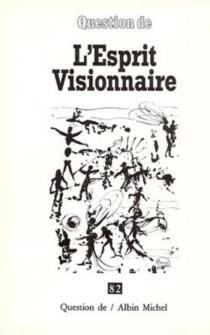 L'Esprit visionnaire -