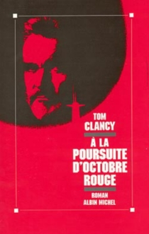 A la poursuite d'Octobre rouge - Tom Clancy