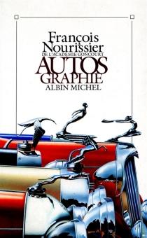 Autos graphie - FrançoisNourissier