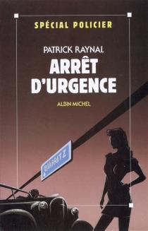 Arrêt d'urgence - PatrickRaynal