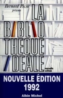La Bibliothèque idéale -