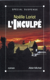 L'Inculpé - NoëlleLoriot