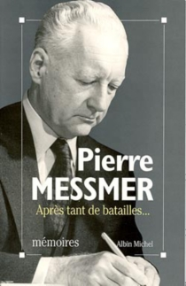 Après tant de batailles : mémoires - PierreMessmer