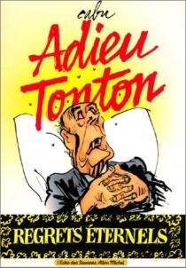 Adieu, Tonton ! - Cabu
