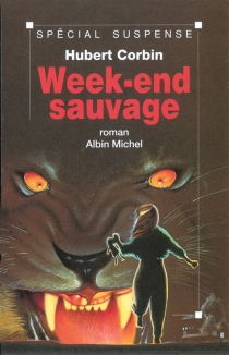 Week-end sauvage - Hubert Corbin
