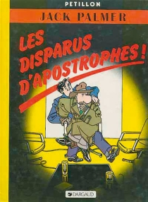 Les disparus d'Apostrophes - RenéPétillon