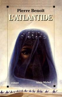 L'Atlantide - PierreBenoit